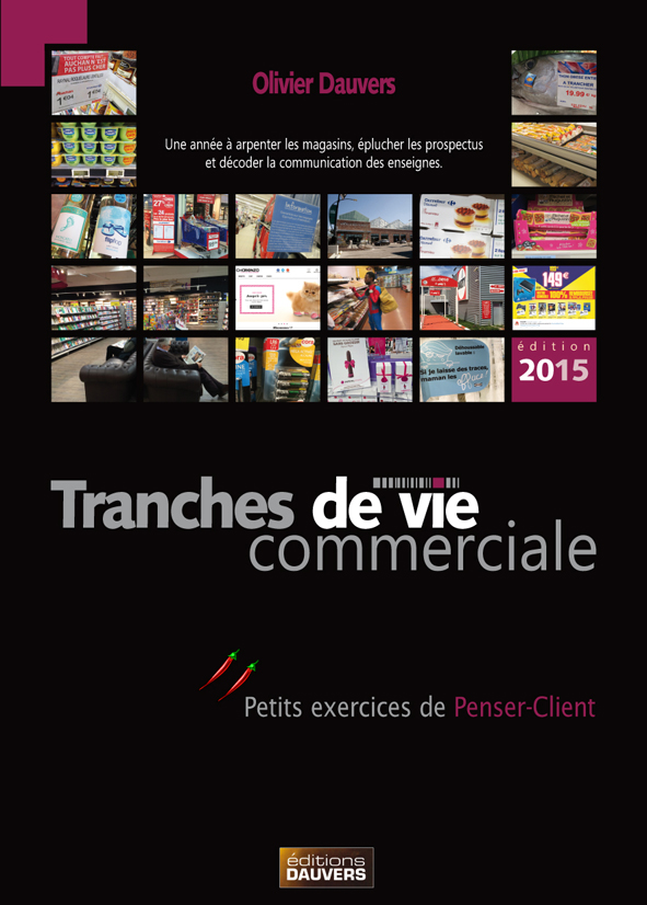 Bogof de lancement pour Tranches de vie commerciale, édition 2015