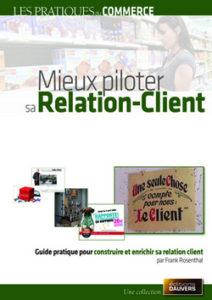 Mieux Piloter sa Relation Client