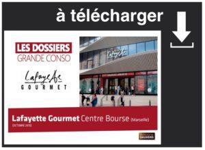a telecharger dossier Lafayette Gourmet marseille